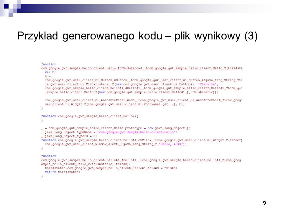 9 Przykład generowanego kodu – plik wynikowy (3)