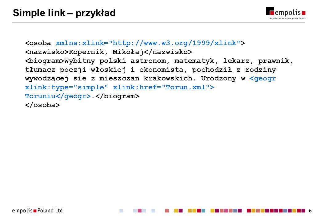 55 Simple link – przykład Kopernik, Mikołaj Wybitny polski astronom, matematyk, lekarz, prawnik, tłumacz poezji włoskiej i ekonomista, pochodził z rodziny wywodzącej się z mieszczan krakowskich.