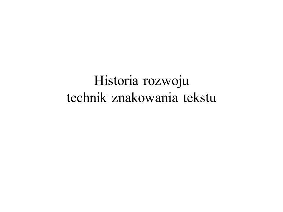 Historia rozwoju technik znakowania tekstu