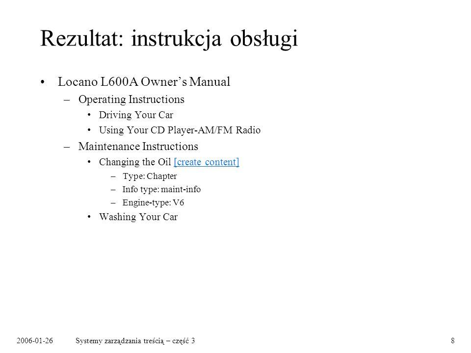 2006-01-26Systemy zarządzania treścią – część 38 Rezultat: instrukcja obsługi Locano L600A Owners Manual –Operating Instructions Driving Your Car Usin