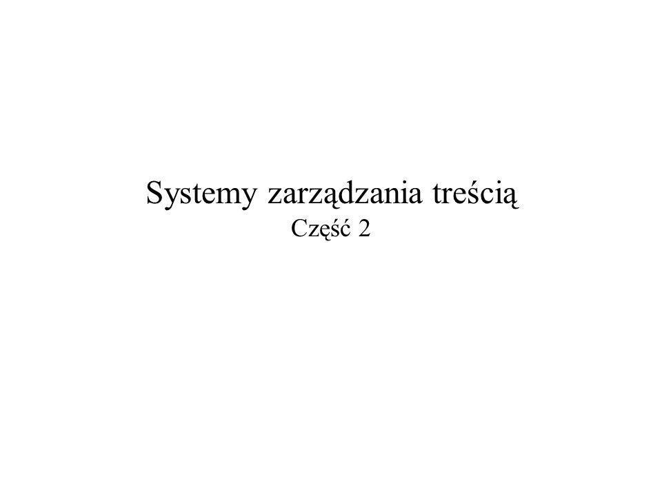 2006-01-19Systemy zarządzania treścią – część 22 System generyczny Konfiguracja: –typów dokumentów: SGML/XML: każda DTD definiuje osobny typ, –katalogów i ich dopuszczalnej zawartości, –metainformacji, –typów dowiązań, –schematu przepływu prac, –uprawnień, –...