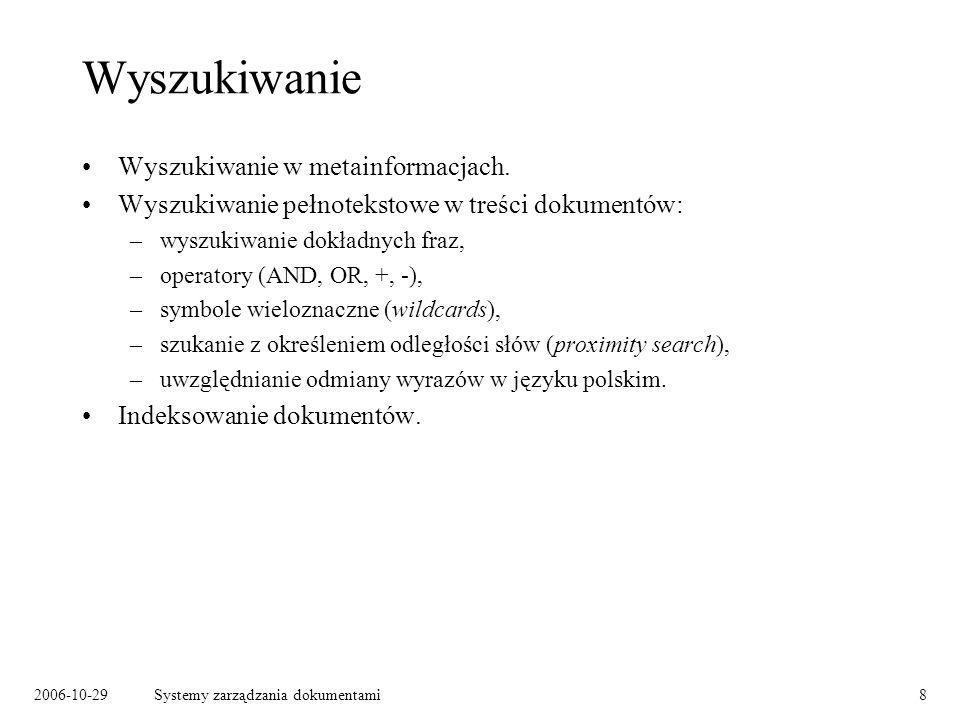 2006-10-29Systemy zarządzania dokumentami19 Jednolity Rzeczowy Wykaz Akt – przykład Źródło: Rozporządzenie Prezesa Rady Ministrów z dnia 18 grudnia 1998 r.