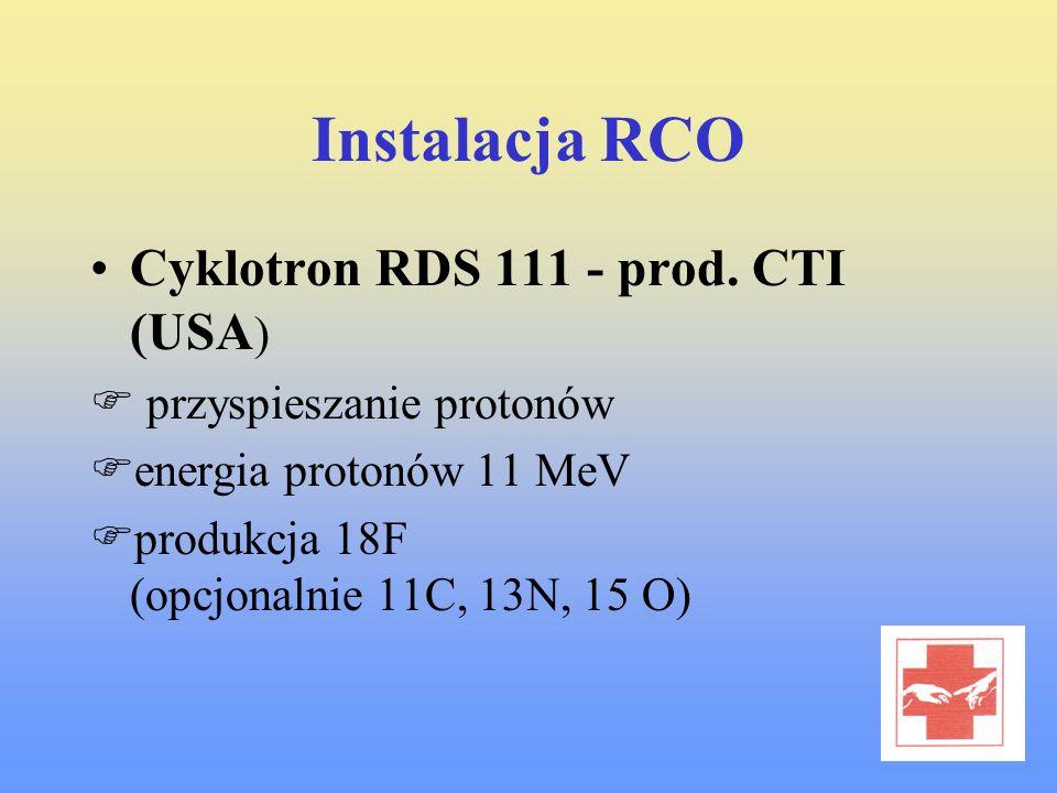 Instalacja RCO Cyklotron RDS 111 - prod. CTI (USA ) przyspieszanie protonów energia protonów 11 MeV produkcja 18F (opcjonalnie 11C, 13N, 15 O)