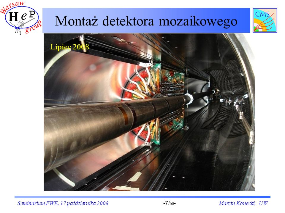 Seminarium FWE, 17 października 2008Marcin Konecki, UW-8/ 50 - Instalacja denek ECALa Lipiec 2008