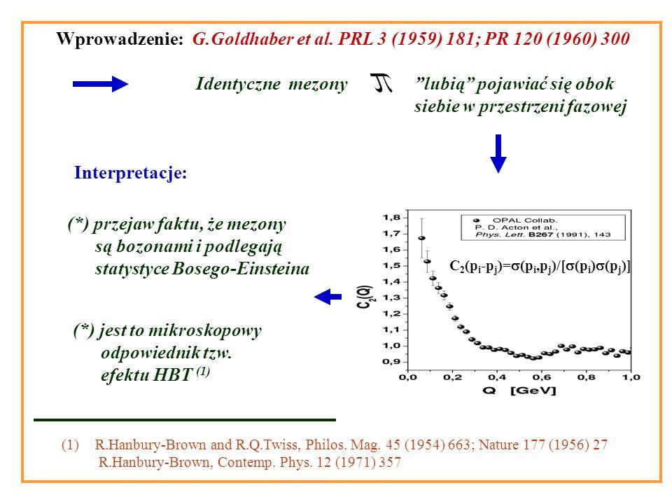 Wprowadzenie: G.Goldhaber et al.