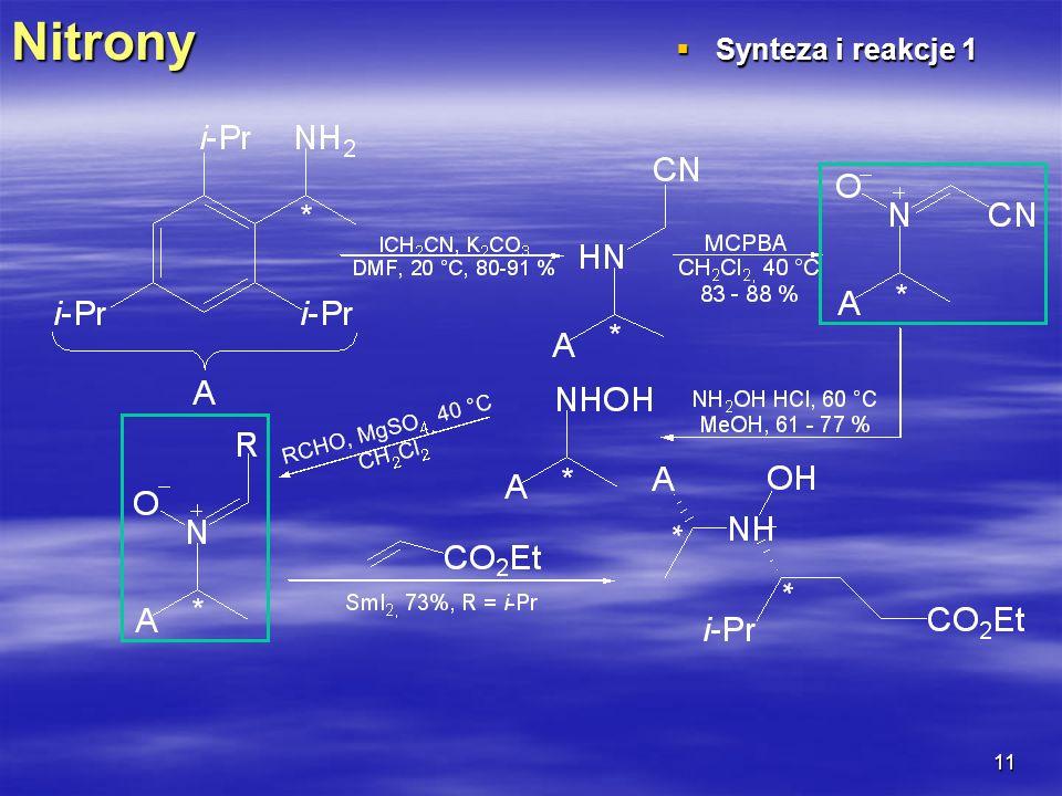11Nitrony Synteza i reakcje 1 Synteza i reakcje 1