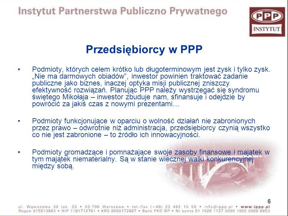 37 Umowa o partnerstwie publiczno- prywatnym określa w szczególności: Cel i przedmiot Zobowiązania partnera prywatnego i podmiotu publicznego Zasady i wysokość wynagrodzenia dla partnera prywatnego Podział ryzyka Zakres i zasady odpowiedzialności stron Uprawnienia podmiotu publicznego w zakresie nadzoru i kontroli wykonania zadania przez partnera prywatnego Czas na jaki została zawarta umowa i warunki jej rozwiązania przed terminem Warunki i procedury zmian w umowie Zasady wyboru podwykonawców Sposoby rozstrzygania sporów