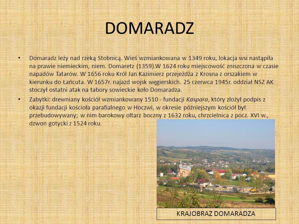 DOMARADZ Domaradz leży nad rzeką Stobnicą.