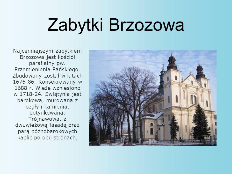 Zabytki Brzozowa Najcenniejszym zabytkiem Brzozowa jest kościół parafialny pw.