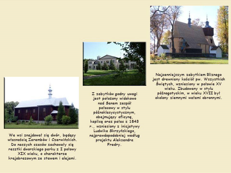 We wsi znajdował się dwór, będący własnością Zarembów i Czerwińskich.