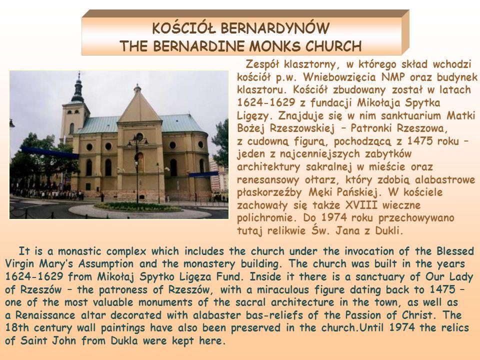 Zespół klasztorny, w którego skład wchodzi kościół p.w. Wniebowzięcia NMP oraz budynek klasztoru. Kościół zbudowany został w latach 1624-1629 z fundac