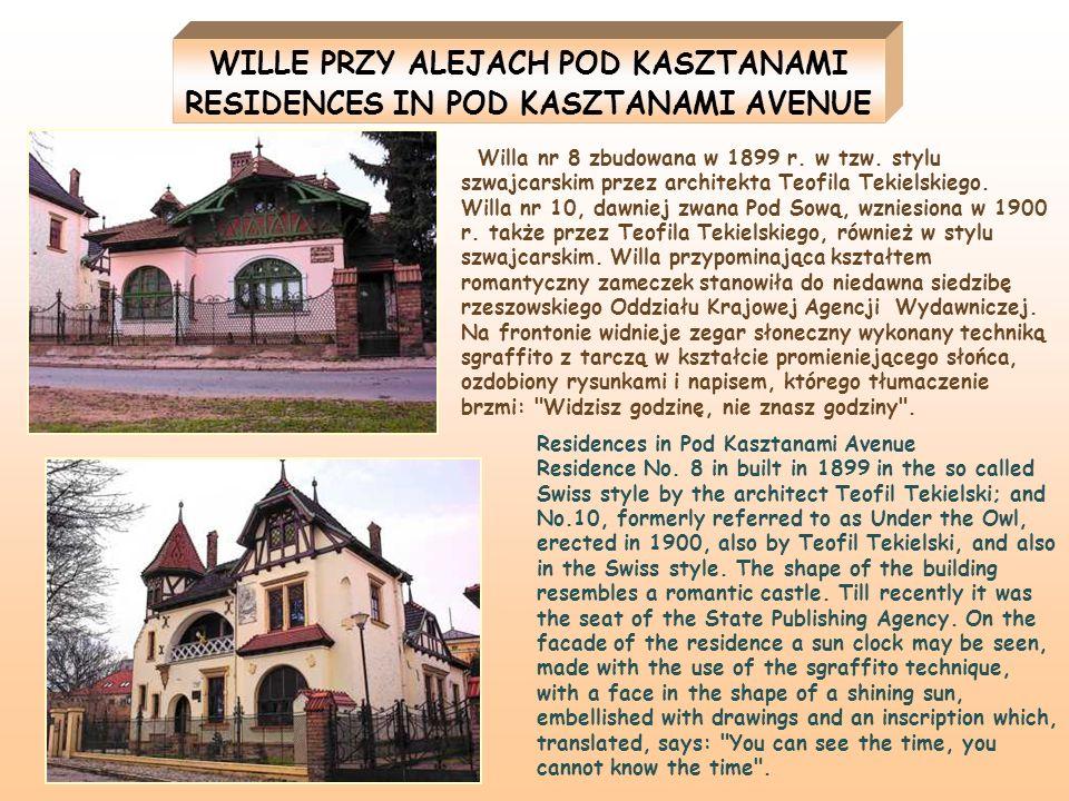 Willa nr 8 zbudowana w 1899 r. w tzw. stylu szwajcarskim przez architekta Teofila Tekielskiego. Willa nr 10, dawniej zwana Pod Sową, wzniesiona w 1900