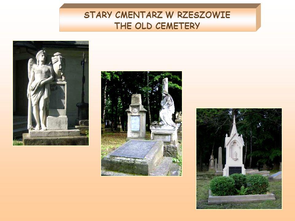 STARY CMENTARZ W RZESZOWIE THE OLD CEMETERY