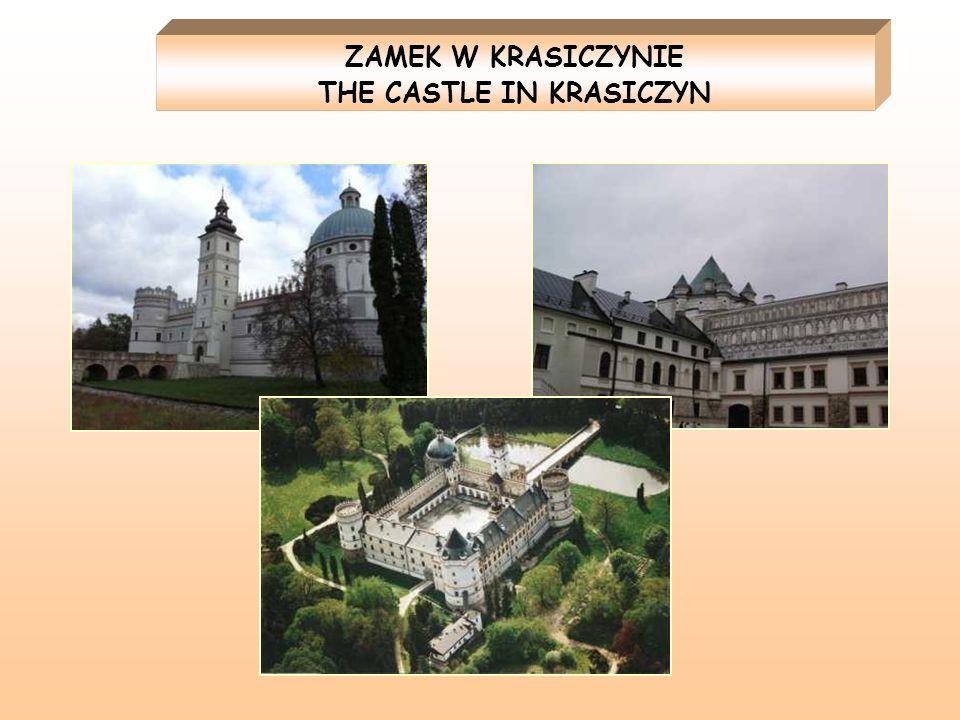 ZAMEK W KRASICZYNIE THE CASTLE IN KRASICZYN