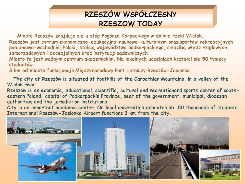 Miasto Rzeszów znajduje się u stóp Pogórza Karpackiego w dolinie rzeki Wisłok. Rzeszów jest cetrum ekonomiczno-edukacyjno-naukowo-kulturalnym oraz spo