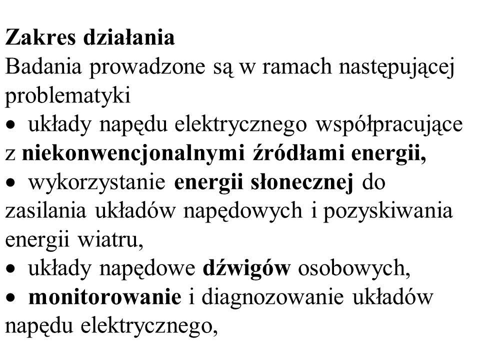 Zakres działania Badania prowadzone są w ramach następującej problematyki układy napędu elektrycznego współpracujące z niekonwencjonalnymi źródłami en