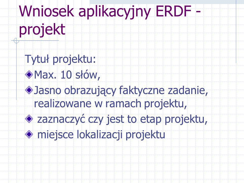 Wniosek aplikacyjny ERDF – rodzaj projektu inwestycyjny (roboty), fundusz dotacji usługi i/lub dostawy,