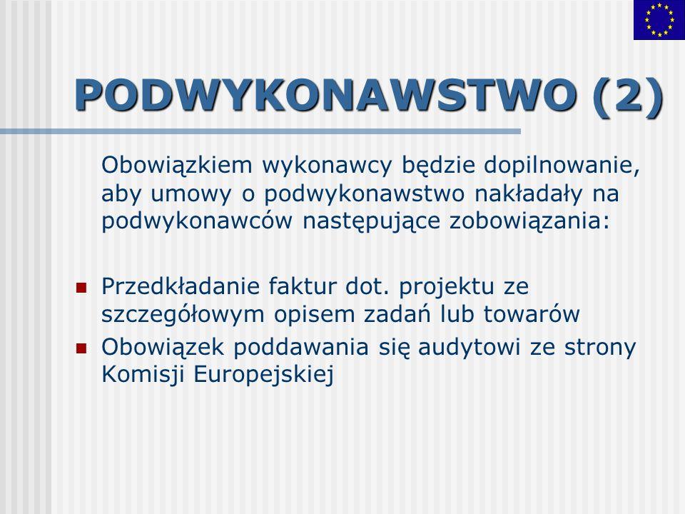 PODWYKONAWSTWO (2) Obowiązkiem wykonawcy będzie dopilnowanie, aby umowy o podwykonawstwo nakładały na podwykonawców następujące zobowiązania: Przedkła