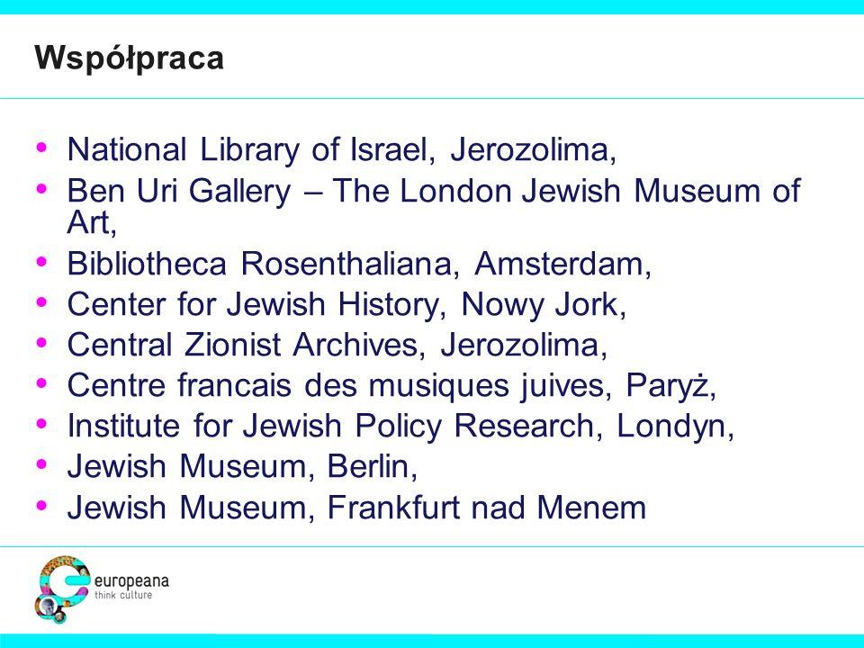 Współpraca National Library of Israel, Jerozolima, Ben Uri Gallery – The London Jewish Museum of Art, Bibliotheca Rosenthaliana, Amsterdam, Center for