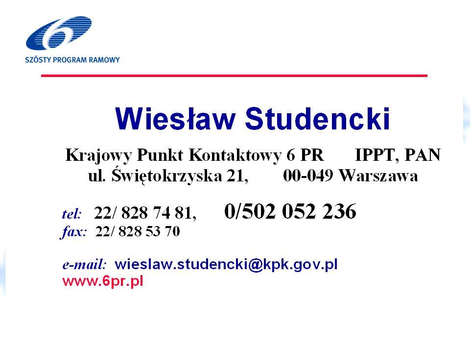 KPK, Wiesław Studencki Nie zapominajmy o 5PR Możliwość wykonania badań w infrastrukturach finansowanych z 5PR www.cordis.lu/improving/infrastructure/themes.htm ok.