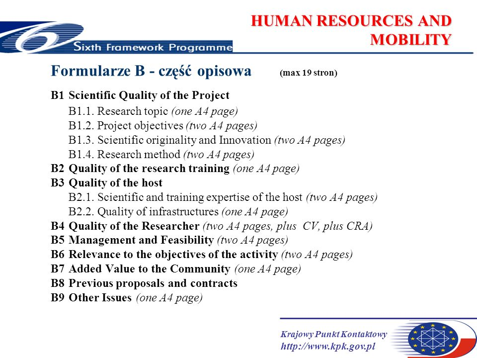 Krajowy Punkt Kontaktowy   HUMAN RESOURCES AND MOBILITY Formularze B - część opisowa (max 19 stron) B1Scientific Quality of the Project B1.1.