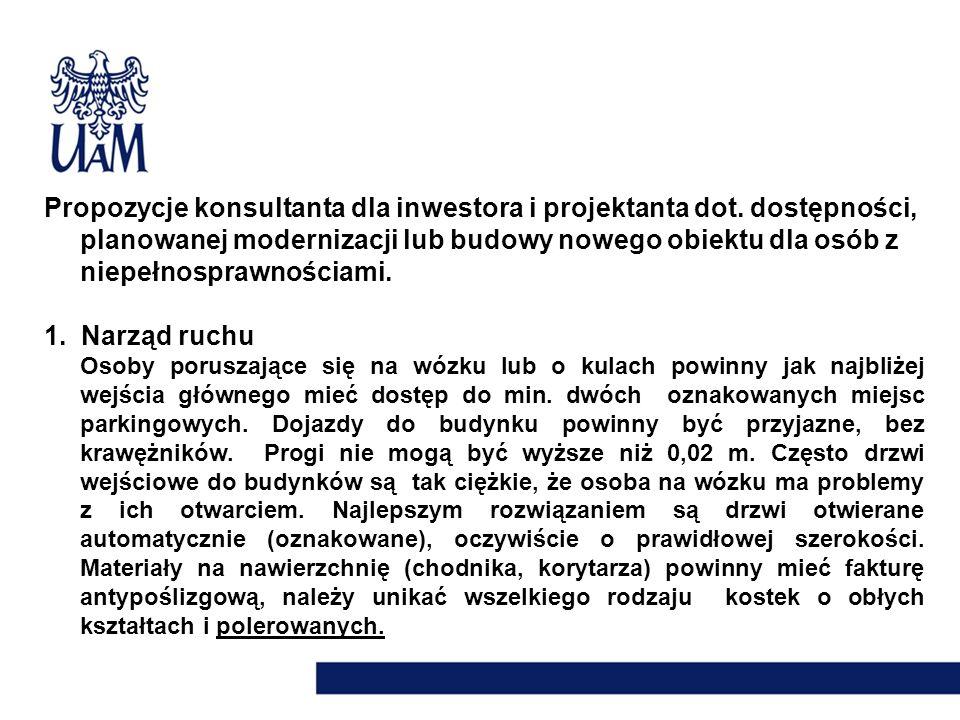 Propozycje konsultanta dla inwestora i projektanta dot. dostępności, planowanej modernizacji lub budowy nowego obiektu dla osób z niepełnosprawnościam
