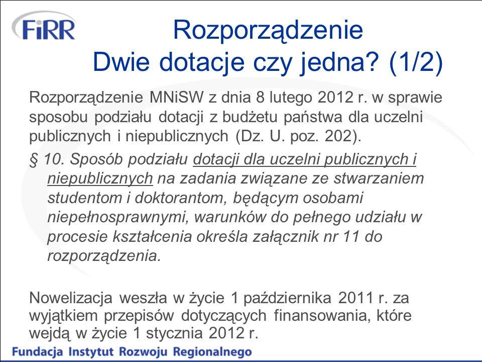 Rozporządzenie Dwie dotacje czy jedna.(1/2) Rozporządzenie MNiSW z dnia 8 lutego 2012 r.