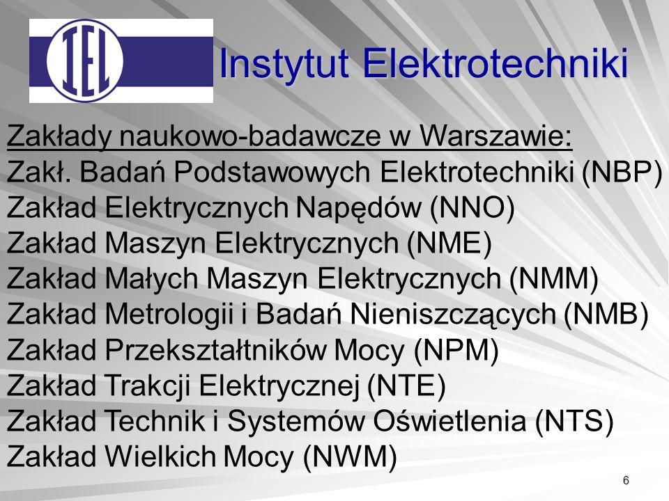 6 Instytut Elektrotechniki Zakłady naukowo-badawcze w Warszawie: Zakł.