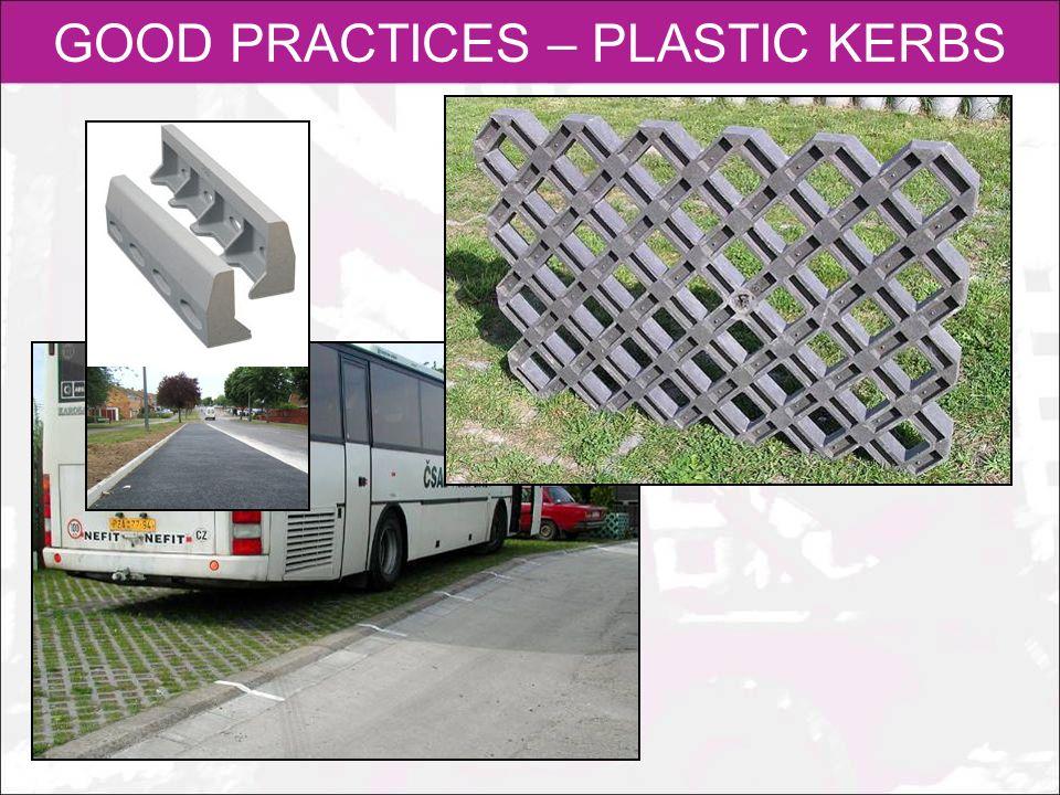 GOOD PRACTICES – PLASTIC KERBS