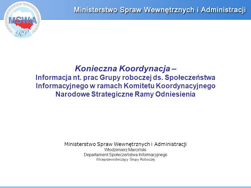 Konieczna Koordynacja – Informacja nt. prac Grupy roboczej ds.