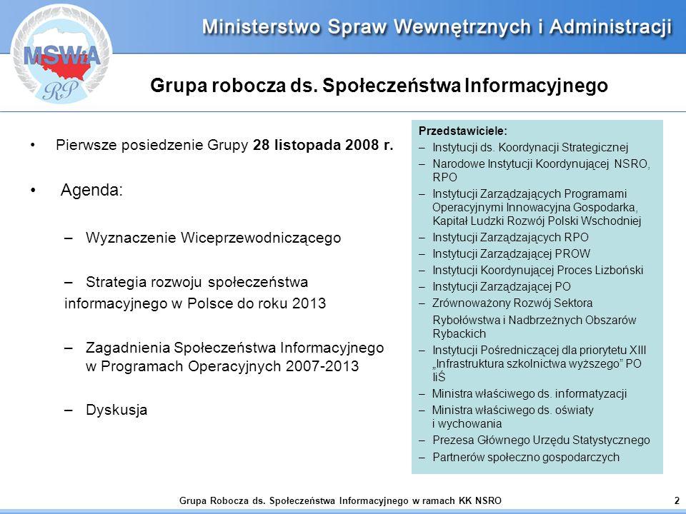 Grupa Robocza ds. Społeczeństwa Informacyjnego w ramach KK NSRO2 Grupa robocza ds.