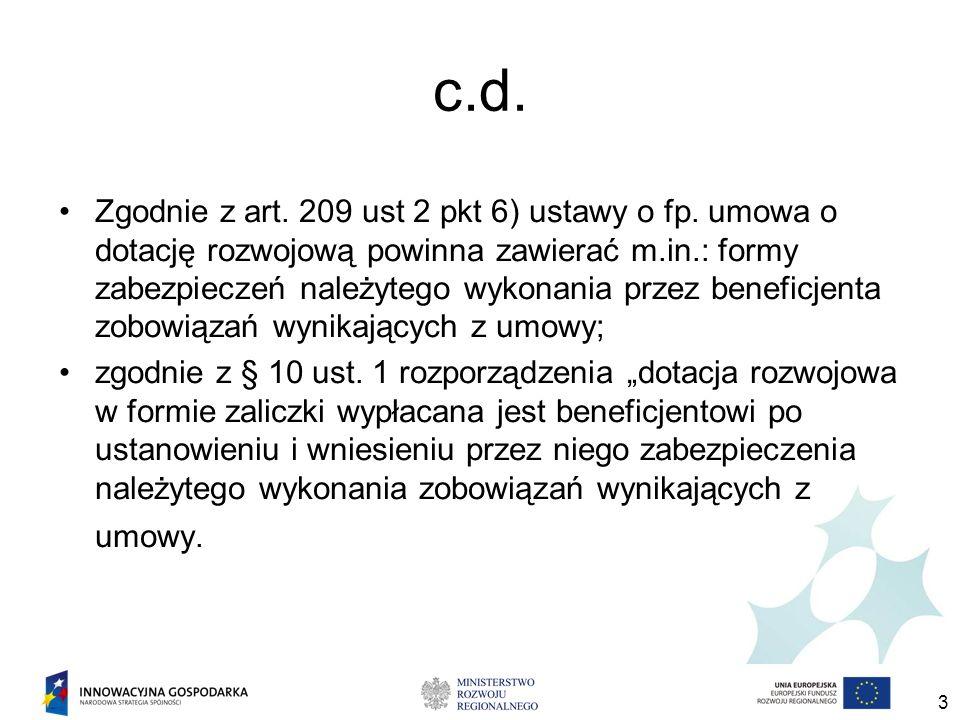 3 c.d. Zgodnie z art. 209 ust 2 pkt 6) ustawy o fp.
