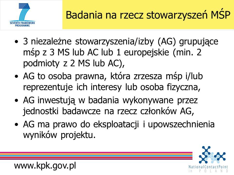 www.kpk.gov.pl Badania na rzecz stowarzyszeń MŚP 3 niezależne stowarzyszenia/izby (AG) grupujące mśp z 3 MS lub AC lub 1 europejskie (min. 2 podmioty