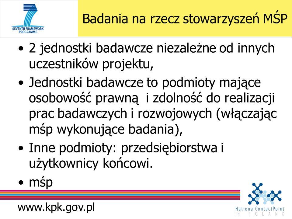 www.kpk.gov.pl Bada 2 jednostki badawcze niezależne od innych uczestników projektu, Jednostki badawcze to podmioty mające osobowość prawną i zdolność