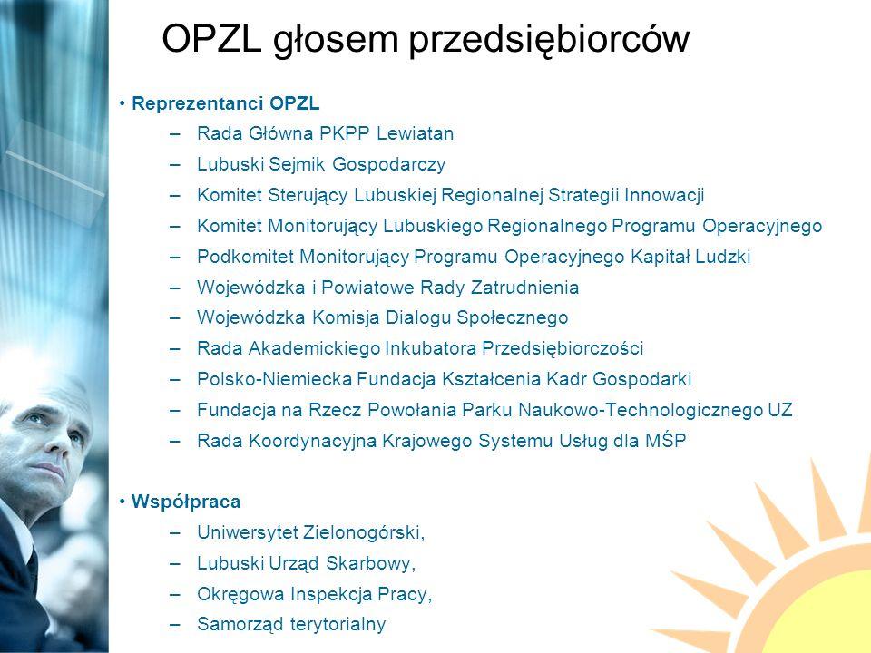 OPZL członkiem Polskiej Konfederacji Pracodawców Prywatnych Lewiatan To największa w kraju i najbardziej prężna organizacja pracodawców.