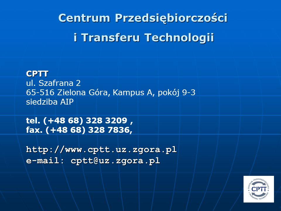 CPTT CPTT ul. Szafrana 2 65-516 Zielona Góra, Kampus A, pokój 9-3 siedziba AIP tel. (+48 68) 328 3209, fax. (+48 68) 328 7836,http://www.cptt.uz.zgora