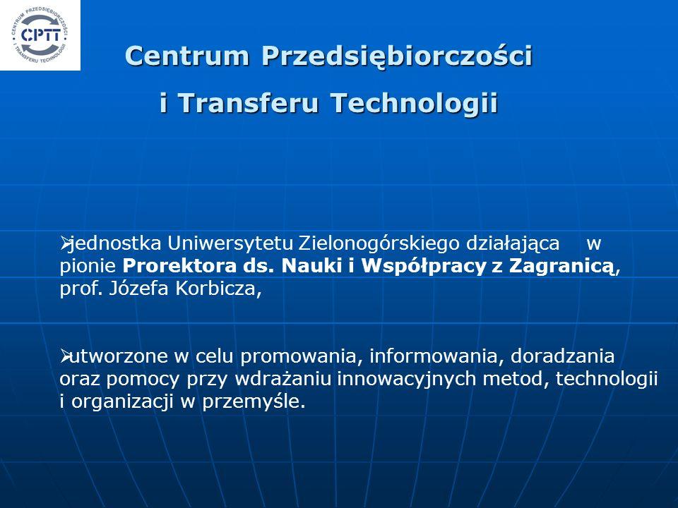 jednostka Uniwersytetu Zielonogórskiego działająca w pionie Prorektora ds. Nauki i Współpracy z Zagranicą, prof. Józefa Korbicza, utworzone w celu pro