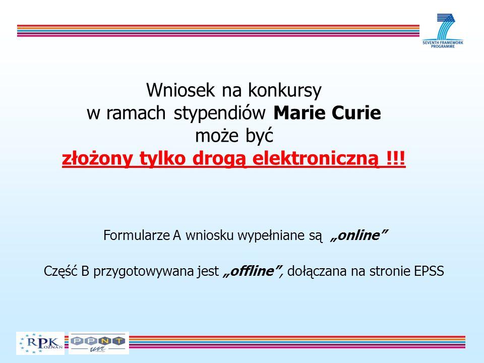 Wniosek na konkursy w ramach stypendiów Marie Curie może być złożony tylko drogą elektroniczną !!.