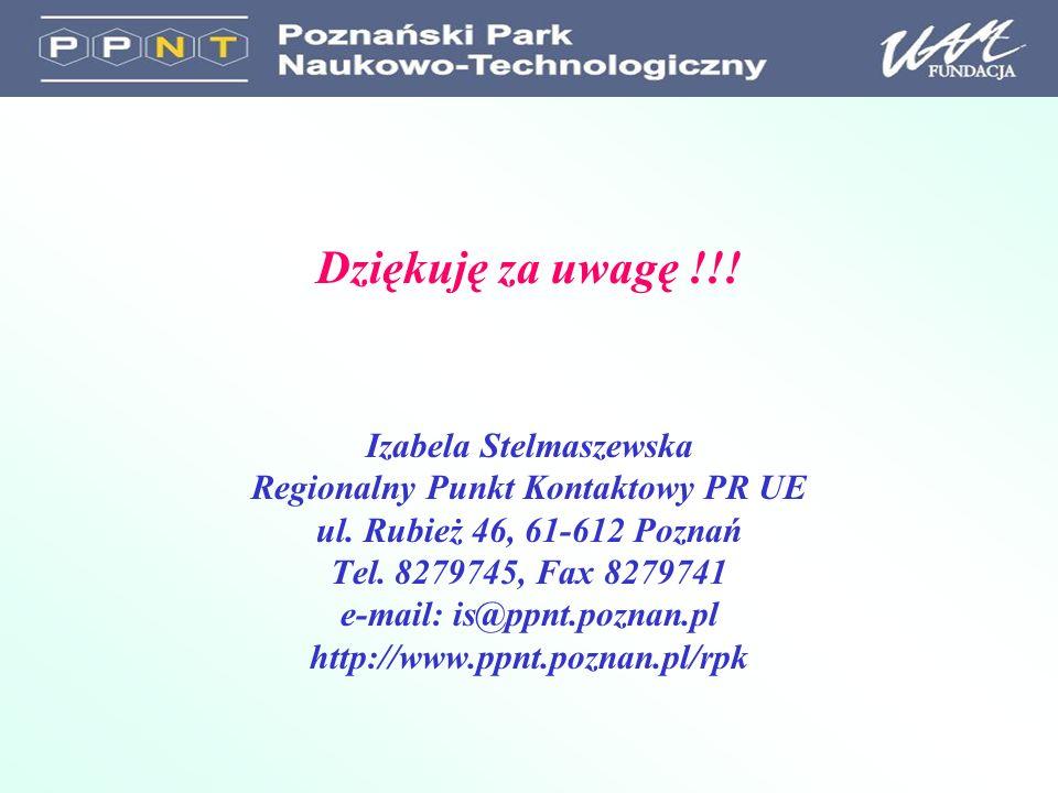 Dziękuję za uwagę !!. Izabela Stelmaszewska Regionalny Punkt Kontaktowy PR UE ul.