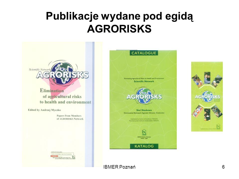 IBMER Poznań6 Publikacje wydane pod egidą AGRORISKS
