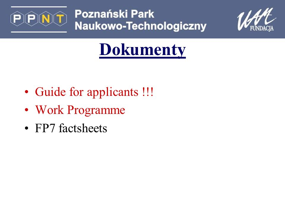Dokumenty Guide for applicants !!! Work Programme FP7 factsheets