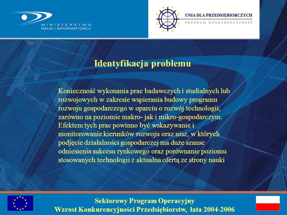 Poddziałanie 1.4.2 Inwestycje związane z budową, modernizacją i wyposażeniem laboratoriów świadczących specjalistyczne usługi dla przedsiębiorstw Beneficjenci: jednostki naukowe, konsorcja Poddziałanie 1.4.3 Inwestycje związane z budową, modernizacją i wyposażeniem specjalistycznych laboratoriów działających w priorytetowych dziedzinach rozwoju polskiej nauki Beneficjenci: Centra Zaawansowanych Technologii, Centra Doskonałości, którym PKBN nadał status, uchwałami KBN nr 27/2004 z 15.04.2004 r., 45/2004 z 9.08.2004 oraz nr 47/2004 z 16.09.2004 r.