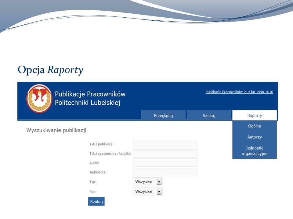 Organizacja wprowadzania danych Formularz Redaktora Panel Administratora