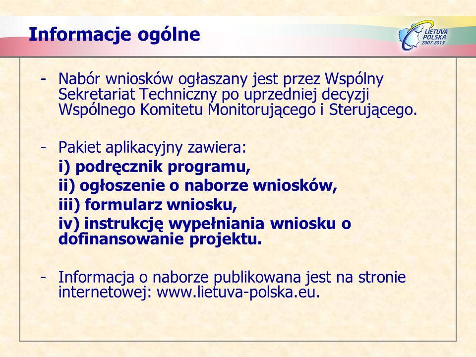 Informacje ogólne – pierwszy nabór -Pierwszy nabór wniosków został ogłoszony 9 kwietnia 2008 r.