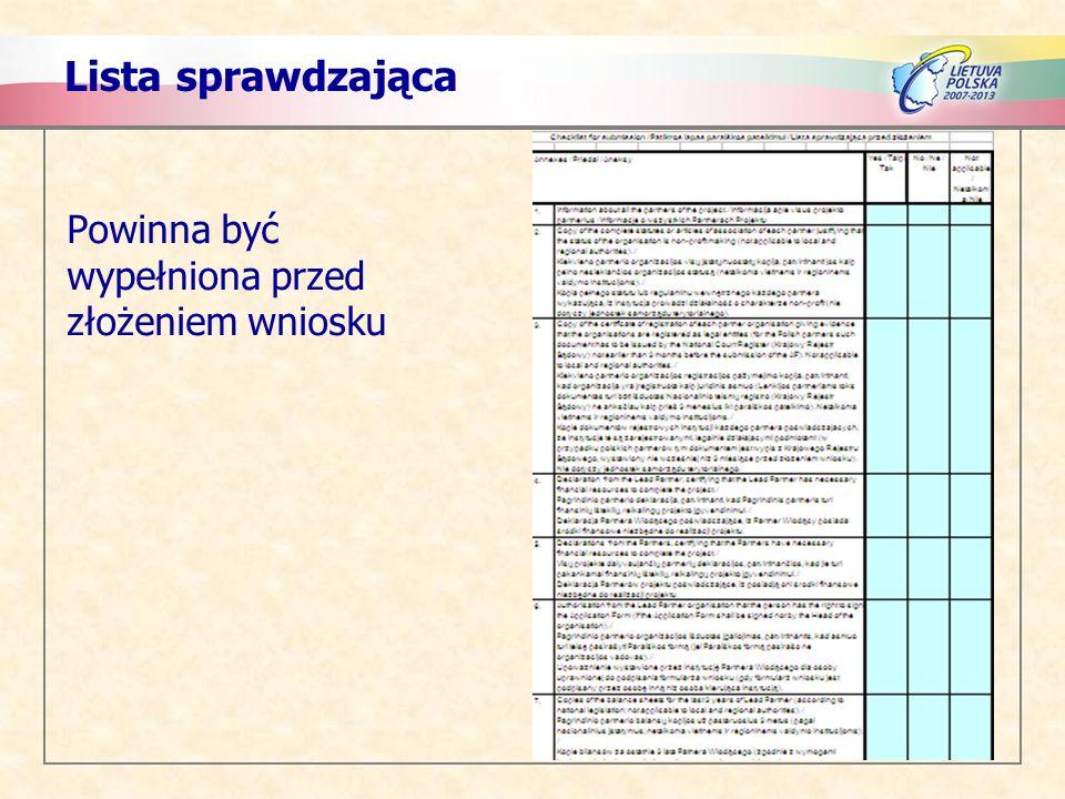 Lista sprawdzająca Powinna być wypełniona przed złożeniem wniosku