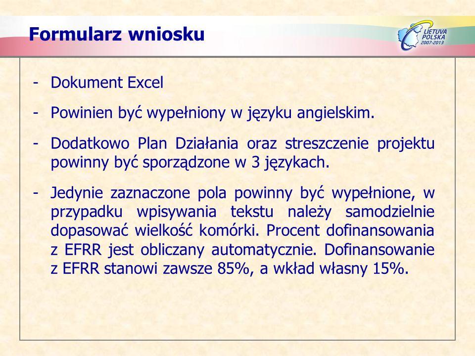 Formularz wniosku -Dokument Excel -Powinien być wypełniony w języku angielskim.