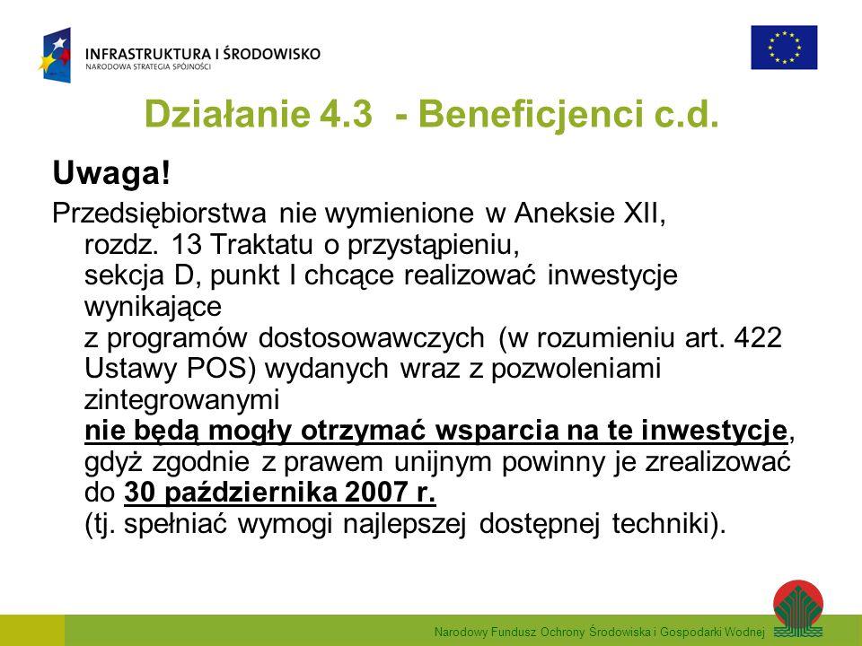 Narodowy Fundusz Ochrony Środowiska i Gospodarki Wodnej Działanie 4.3 - Beneficjenci c.d.