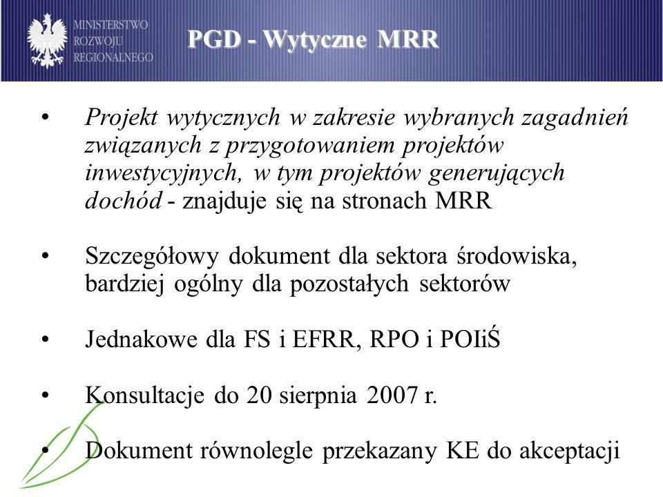 PGD - Wytyczne MRR Projekt wytycznych w zakresie wybranych zagadnień związanych z przygotowaniem projektów inwestycyjnych, w tym projektów generującyc