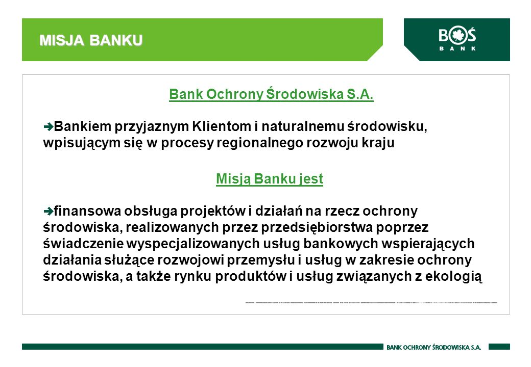 MISJA BANKU Bank Ochrony Środowiska S.A.