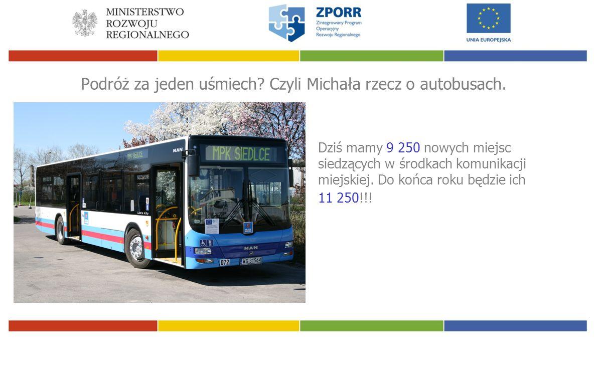 Podróż za jeden uśmiech. Czyli Michała rzecz o autobusach.